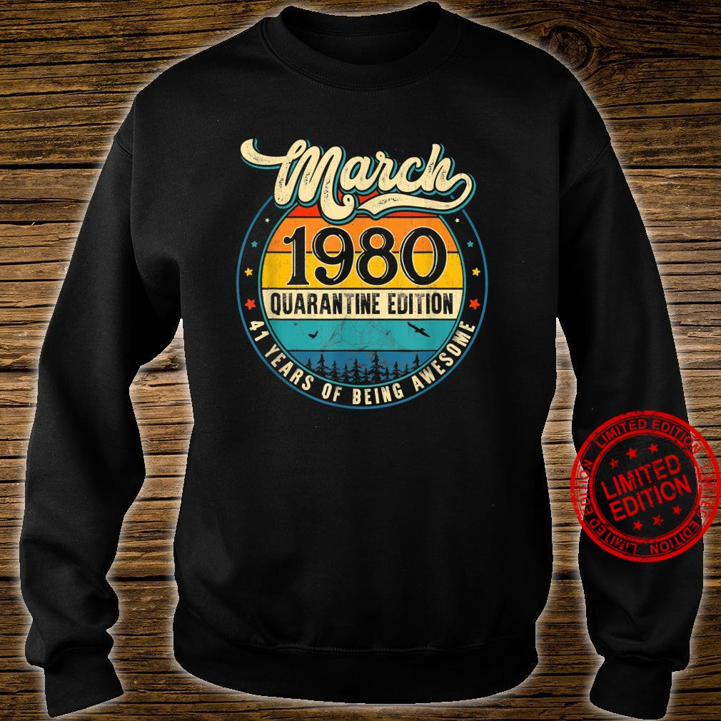 Retro March 1980 Limited Edition 41st Birthday Shirt sweater
